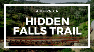 hidden falls trail in auburn ca
