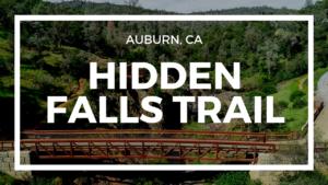 hidden falls trail in auburn ca