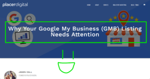 why your google my business (GMB) listing needs attention