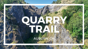 quarry hiking trail in auburn ca